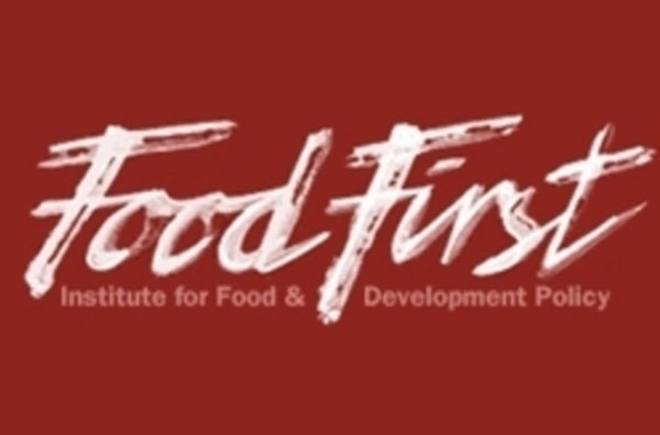 Food First: The Institute for Food and Development Policy